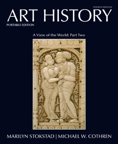 Art History, Book 5: A View of the World, Part Two: Asian, African, and Oceanic Art and Art of the Americas 9780205790951