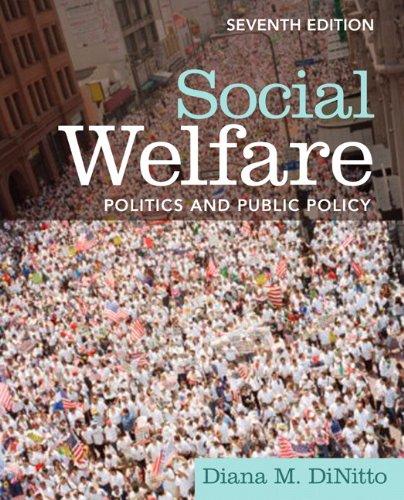 Social Welfare: Politics and Public Policy 9780205793846