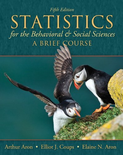 Statistics for the Behavioral and Social Sciences: A Brief Course - 5th Edition