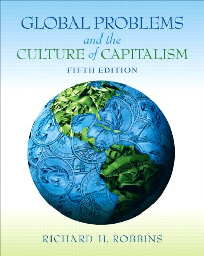 Global Problems and the Culture of Capitalism 9780205801053