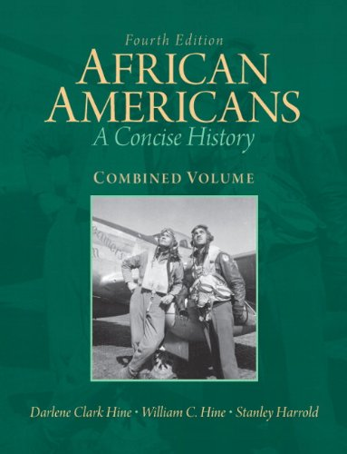 African Americans: Combined Volume: A Concise History 9780205806270