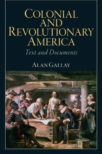 Colonial and Revolutionary America: Text and Documents 9780205809691