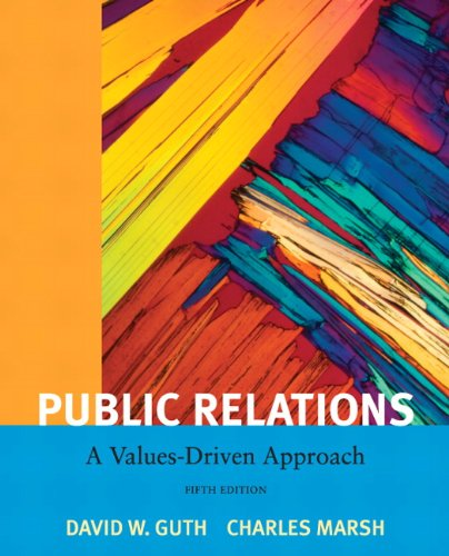 Public Relations: A Values-Driven Approach 9780205811809
