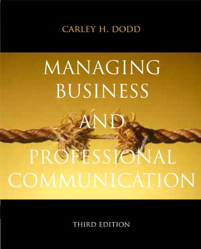 Managing Business and Professional Communication 9780205823864
