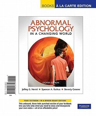 Abnormal Psychology in a Changing World 9780205828630