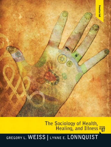 The Sociology of Health, Healing, and Illness 9780205828838