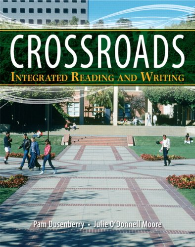 Crossroads: Integrated Reading and Writing - Dusenberry, Pam / Moore, Julie O'Donnell