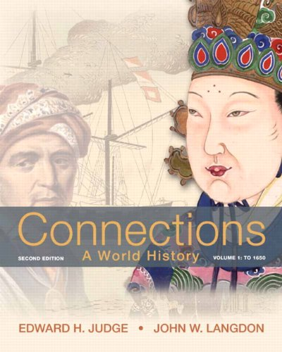Connections, Volume 1: To 1650: A World History 9780205835447