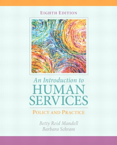 An Introduction to Human Services: Policy and Practice 9780205838851