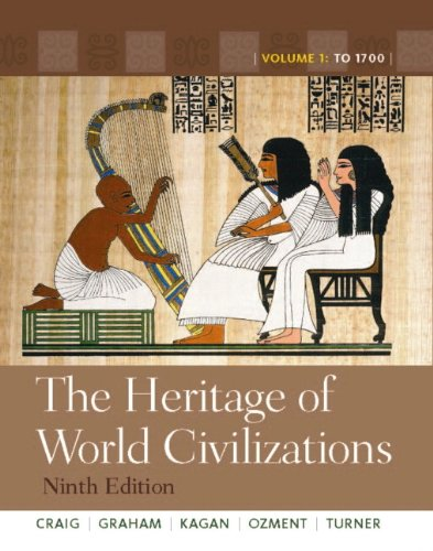 The Heritage of World Civilizations: Volume 1, Books a la Carte Edition 9780205839032
