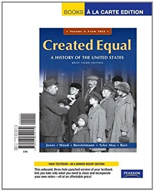 Created Equal, Brief Editon, Volume 2, Books a la Carte Edition 9780205842179