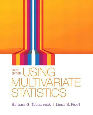 Using Multivariate Statistics 9780205849574