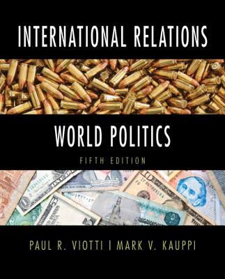 International Relations and World Politics 9780205854646