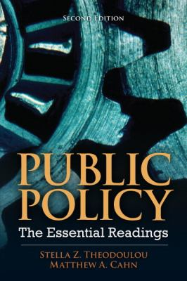 Public Policy: The Essential Readings 9780205856336
