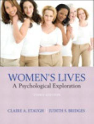 Women's Lives: A Psychological Exploration Plus Mysearchlab with Etext 9780205860579
