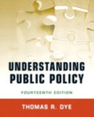 Understanding Public Policy Plus Mysearchlab with Etext 9780205861163