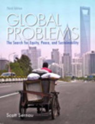 Global Problems: The Search for Equity, Peace, and Sustainability Plus Mysearchlab with Etext 9780205863532