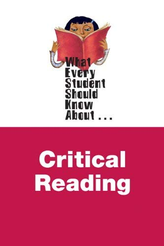 What Every Student Should Know about Critical Reading 9780205869923