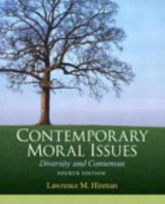 Contemporary Moral Issues: Diversity and Consensus Plus Mysearchlab with Etext 9780205885909