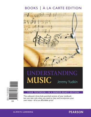 Understanding Music, Books a la Carte Edition 9780205887088