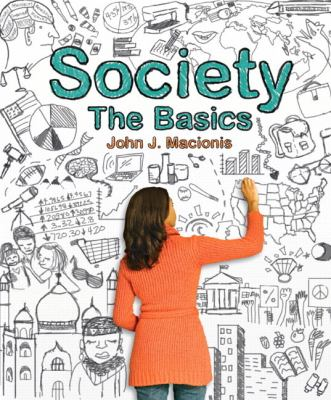 Society: The Basics Plus New Mysoclab with Etext - 12th Edition