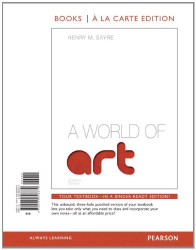 A World of Art, Books a la Carte Edition - 7th Edition