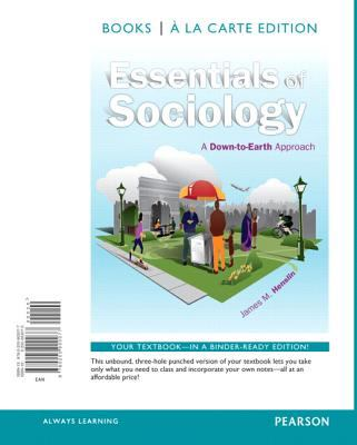 Essentials of Sociology: A Down-To-Earth Approach, Books a la Carte Edition 9780205900077
