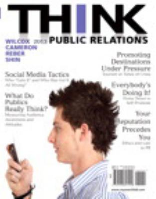 Think Public Relations Plus Mysearchlab with Etext 9780205916788