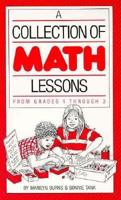 A Collection of Math Lessons: Grades 1-3 9780201480412