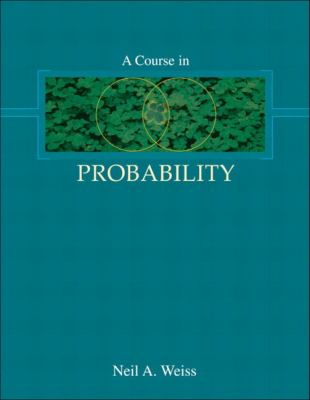 A Course in Probability 9780201774719