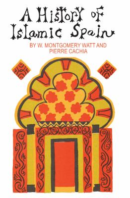 A History of Islamic Spain 9780202309361