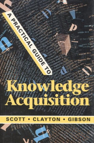 A Practical Guide to Knowledge Acquisition 9780201145977