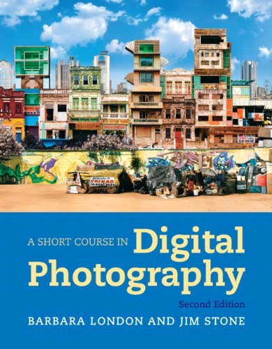 A Short Course in Digital Photography 9780205066421