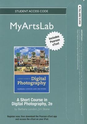 A Short Course in Digital Photography Student Access Code 9780205086467