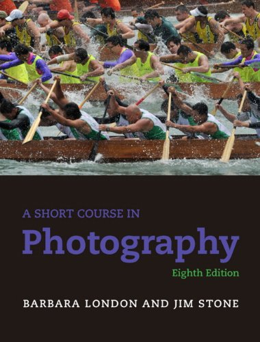 A Short Course in Photography: An Introduction to Photographic Technique 9780205066407