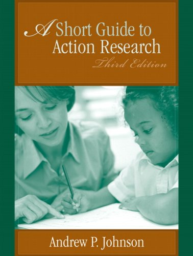 A Short Guide to Action Research 9780205509317