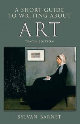 A Short Guide to Writing about Art - 10th Edition