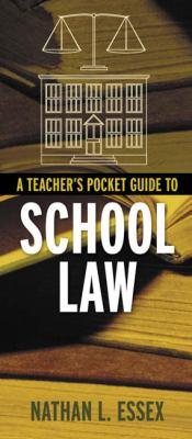 A Teacher's Pocket Guide to School Law 9780205452156