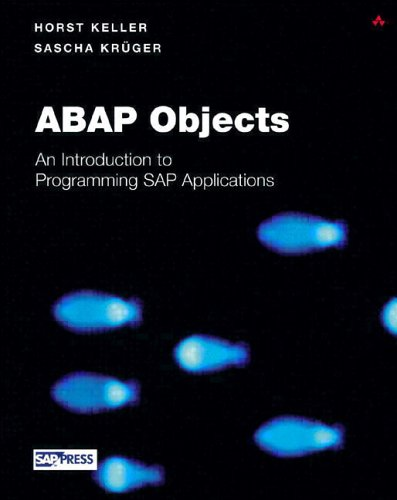 ABAP Objects: Introduction to Programming SAP Applications [With CDROM] 9780201750805