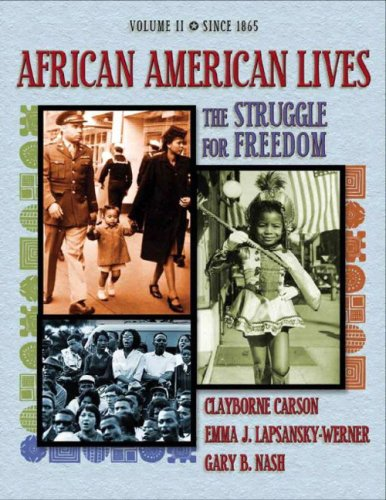 African American Lives: Volume 2: The Struggle for Freedom 9780201794892