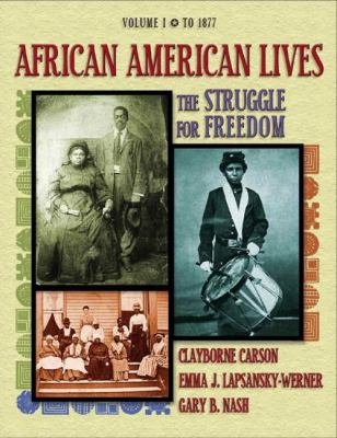African American Lives Volume I: The Struggle for Freedom 9780201794878