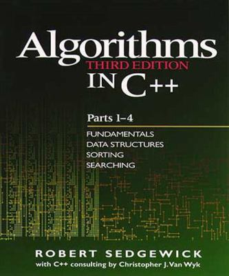 Algorithms in C++, Parts 1-4: Fundamentals, Data Structure, Sorting, Searching 9780201350883