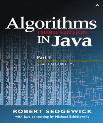 Algorithms in Java: Part 5, Graph Algorithms 9780201361216