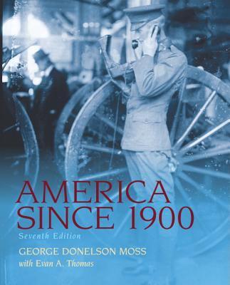 America Since 1900 9780205007745