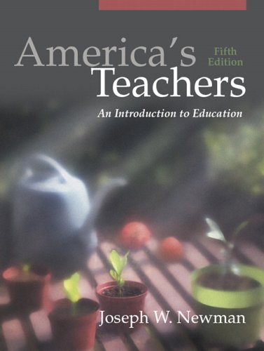 America's Teachers: An Introduction to Education 9780205463961