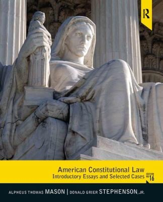 American Constitutional Law: Introductory Essays and Selected Cases 9780205108992