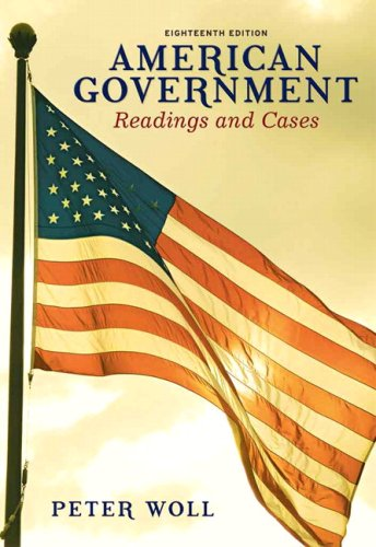 American Government: Readings and Cases 9780205697984