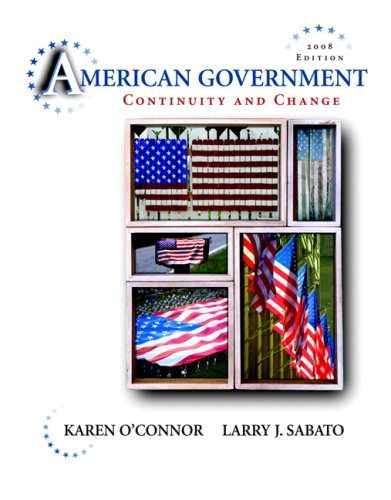 American Government: Continuity and Change 9780205511419