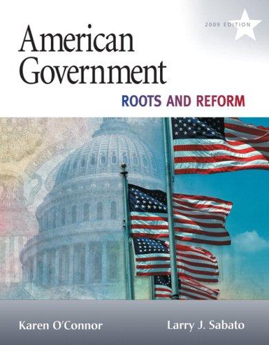 American Government: Roots and Reform 9780205652198