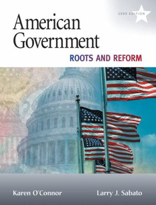 American Government: Roots and Reform 9780205652228